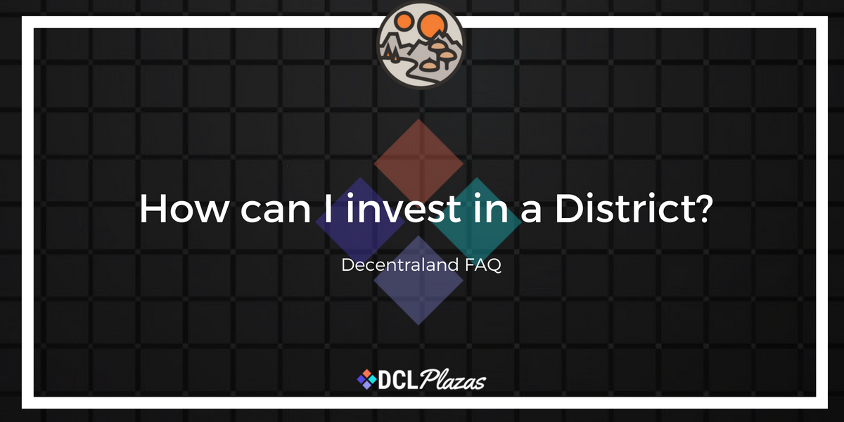 invest in district
