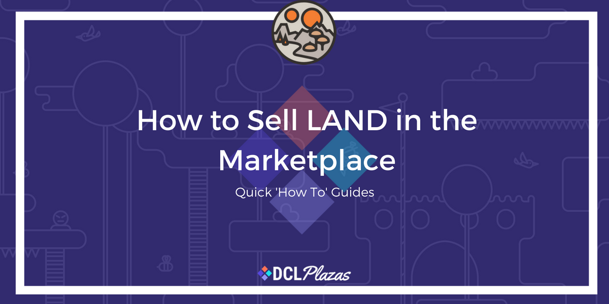 how to sell land decentraland