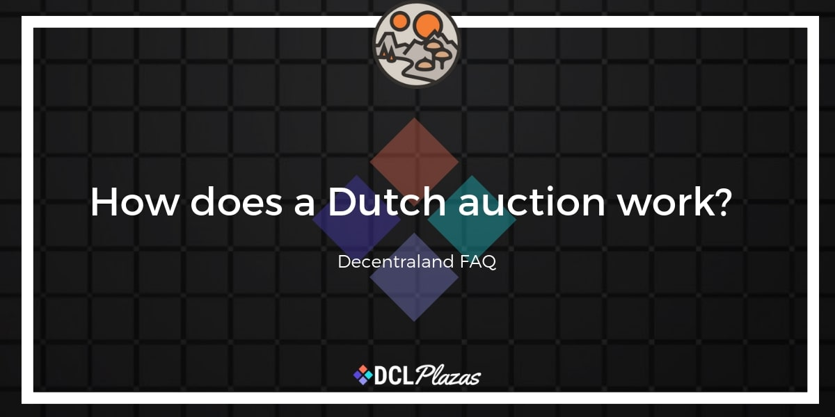 decentraland dutch auction