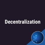 decentralization-what